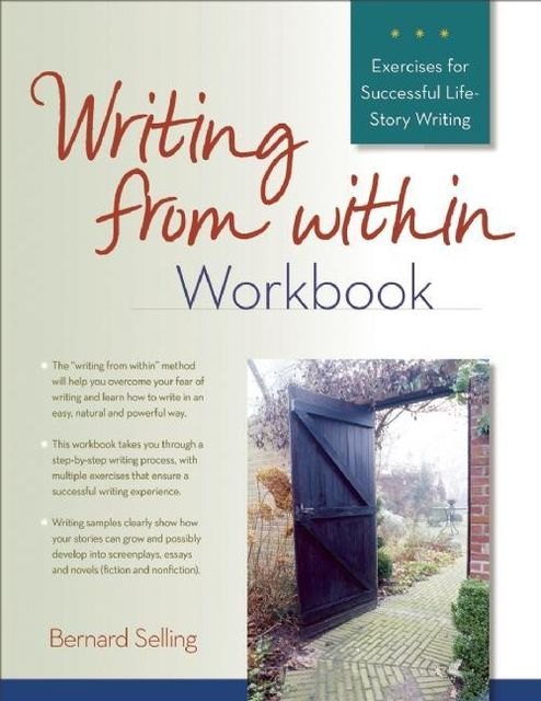 Writing from Within Workbook, Bernard Selling