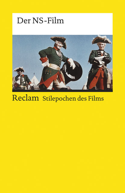 Stilepochen des Films: Der NS-Film, Friedemann Grob, Norbert Beyer