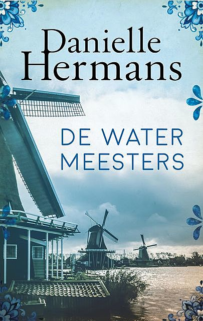 De watermeesters, Daniëlle Hermans