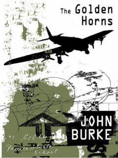 The Golden Horns, John Burke