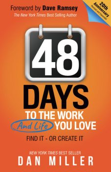 48 Days to the Work and Life You Love, Dan Miller