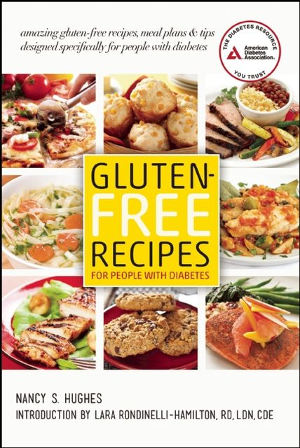 Gluten-Free Recipes for People with Diabetes, Nancy Hughes