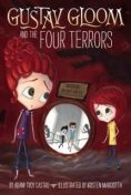 Gustav Gloom and the Four Terrors #3, Adam-Troy Castro