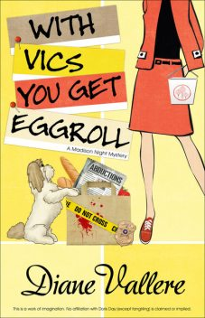 With Vics You Get Eggroll, Diane Vallere