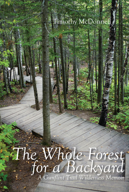 The Whole Forest for A Backyard, Timothy McDonnell