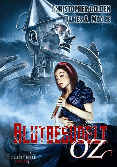 BLUTBESUDELT OZ, Christopher Golden, James A. Moore