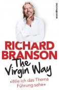 The Virgin Way, Richard Branson