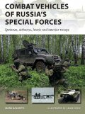 Combat Vehicles of Russia's Special Forces, Mark Galeotti