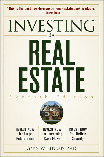 Investing in Real Estate, Gary W.Eldred