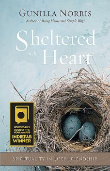 Sheltered in the Heart, Gunilla Norris