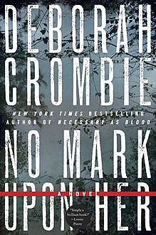 No Mark upon Her, Deborah Crombie
