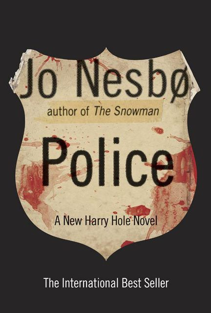 Police: A Harry Hole Novel, Jo Nesbø