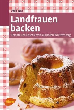 Landfrauen backen, Doris Bopp
