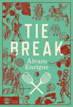 Tiebreak, Álvaro Enrigue