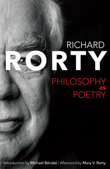 Philosophy as Poetry, Richard Rorty