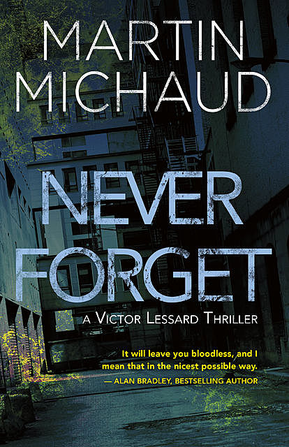 Never Forget, Martin Michaud