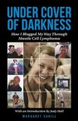 Under Cover of Darkness, Margaret Cahill