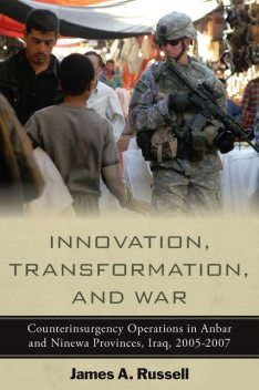 Innovation, Transformation, and War, James Russell