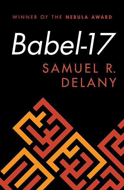 Babel-17, Samuel R.Delaney
