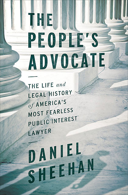The People's Advocate, Daniel Sheehan