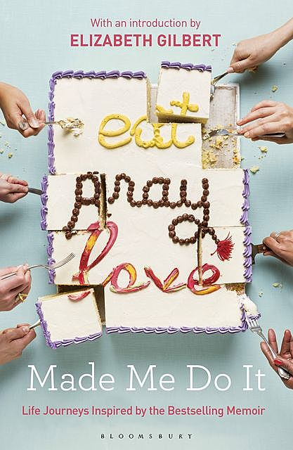 Eat Pray Love Made Me Do It, Various
