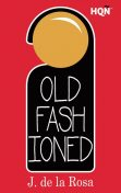 Old Fashioned (Inevitable), J.De La Rosa