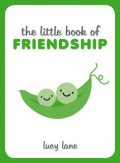 The Little Book of Friendship, Lucy Lane