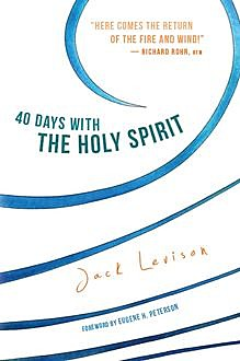 40 Days with the Holy Spirit, Jack Levison