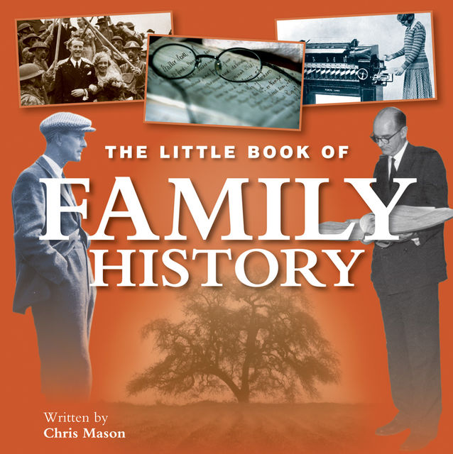 Little Book of Family History, Chris Mason