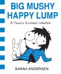 Big Mushy Happy Lump, Sarah Andersen