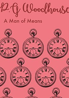A Man of Means, P. G. Wodehouse