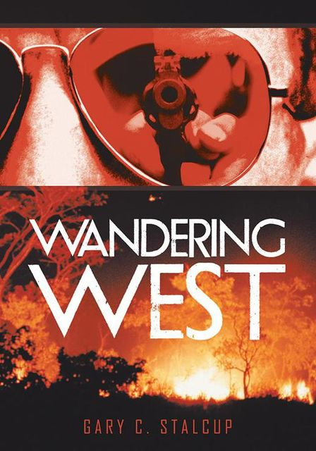 Wandering West, Gary C.Stalcup