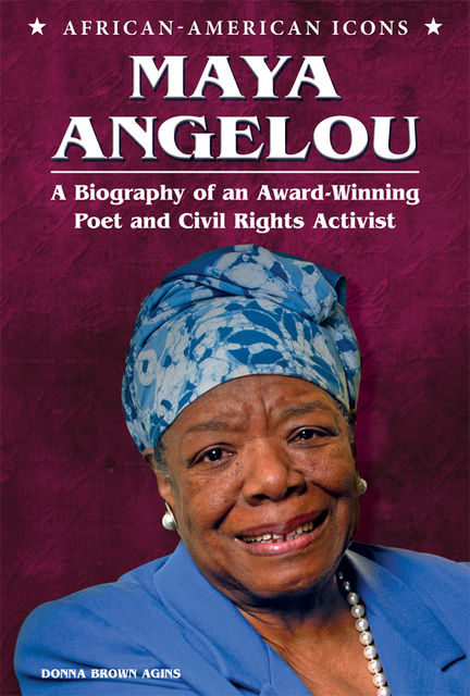 Maya Angelou, Donna Brown Agins