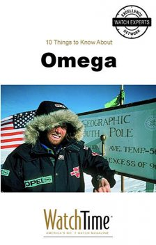 10 Things to Know About Omega, WatchTime. com
