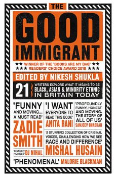 The Good Immigrant, Nikesh Shukla