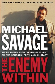 The Enemy Within, Michael Savage