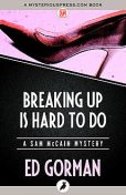 Breaking Up Is Hard to Do, Ed Gorman