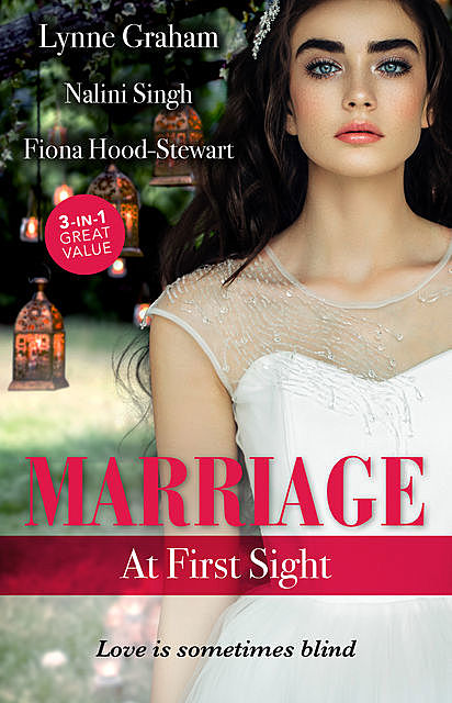 Marriage At First Sight/Jewel In His Crown/Craving Beauty/The Society Bride, Nalini Singh, Lynne Graham, Fiona Hood-Stewart