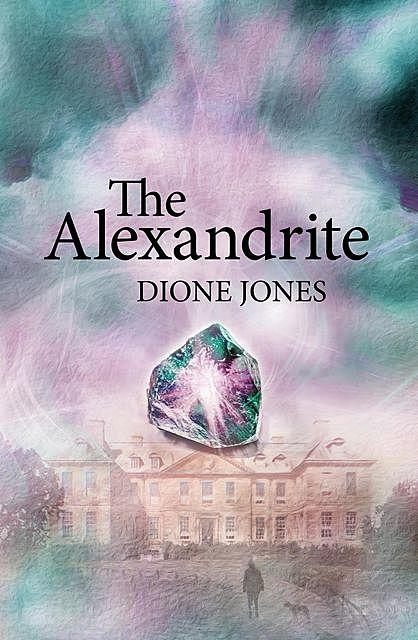 The Alexandrite, Dione Jones