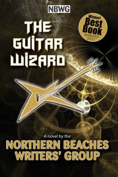 The Guitar Wizard, Northern Beaches Writers' Group