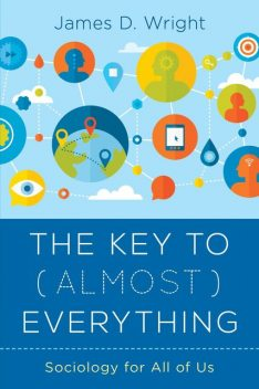 The Key to (Almost) Everything, James Wright