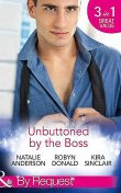 Unbuttoned by the Boss, Natalie Anderson, Robyn Donald, Kira Sinclair