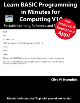 Learn BASIC Programming in Minutes for Computing V10, Clive W.Humphris
