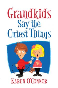 Grandkids Say the Cutest Things, Karen O'Connor