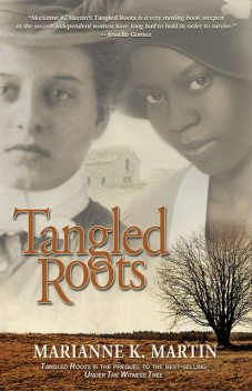 Tangled Roots, Marianne K. Martin