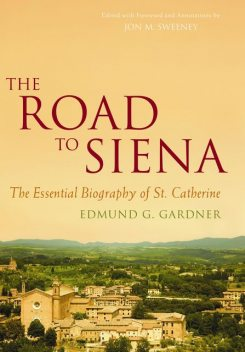 The Road to Siena, Edmund Gardner