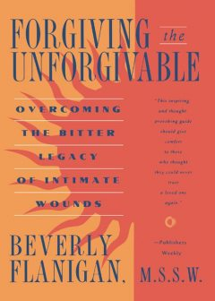 Forgiving the Unforgivable, Beverly Flanigan