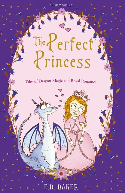The Perfect Princess, E.D.Baker
