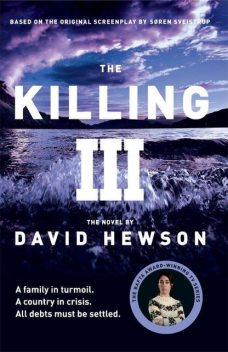 The Killing 3, David Hewson