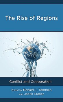 The Rise of Regions, Jacek Kugler, Ronald L. Tammen